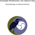 Embodied Mindfulness: The Hakomi Way by Donna Martin