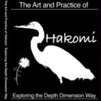 The Art and Practice of Hakomi / Exploring the Depth Dimension Way